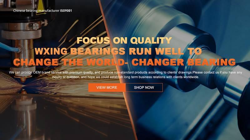 Chinese bearing manufacturer---WXING BEARING